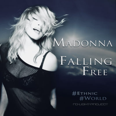 Falling Free - Madonna