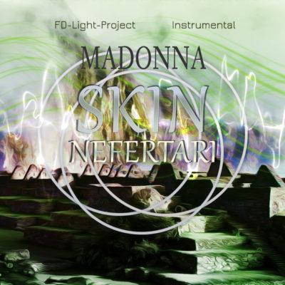 Madonna Skin Nefertari FD-Light-Project