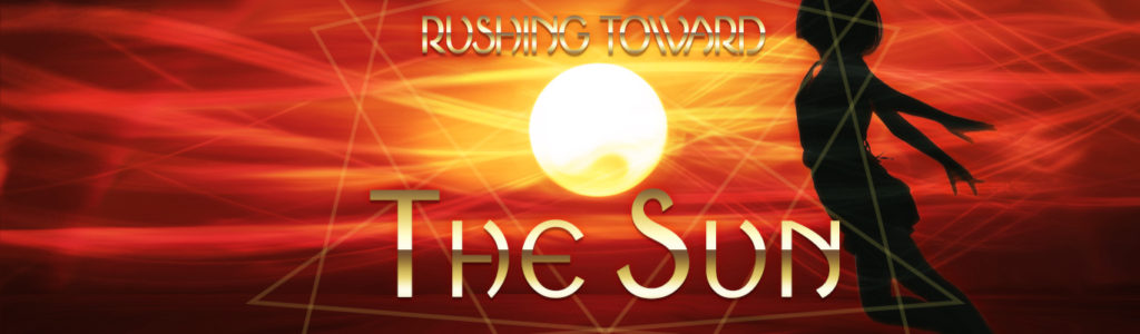 Rushing-toward-the-sun