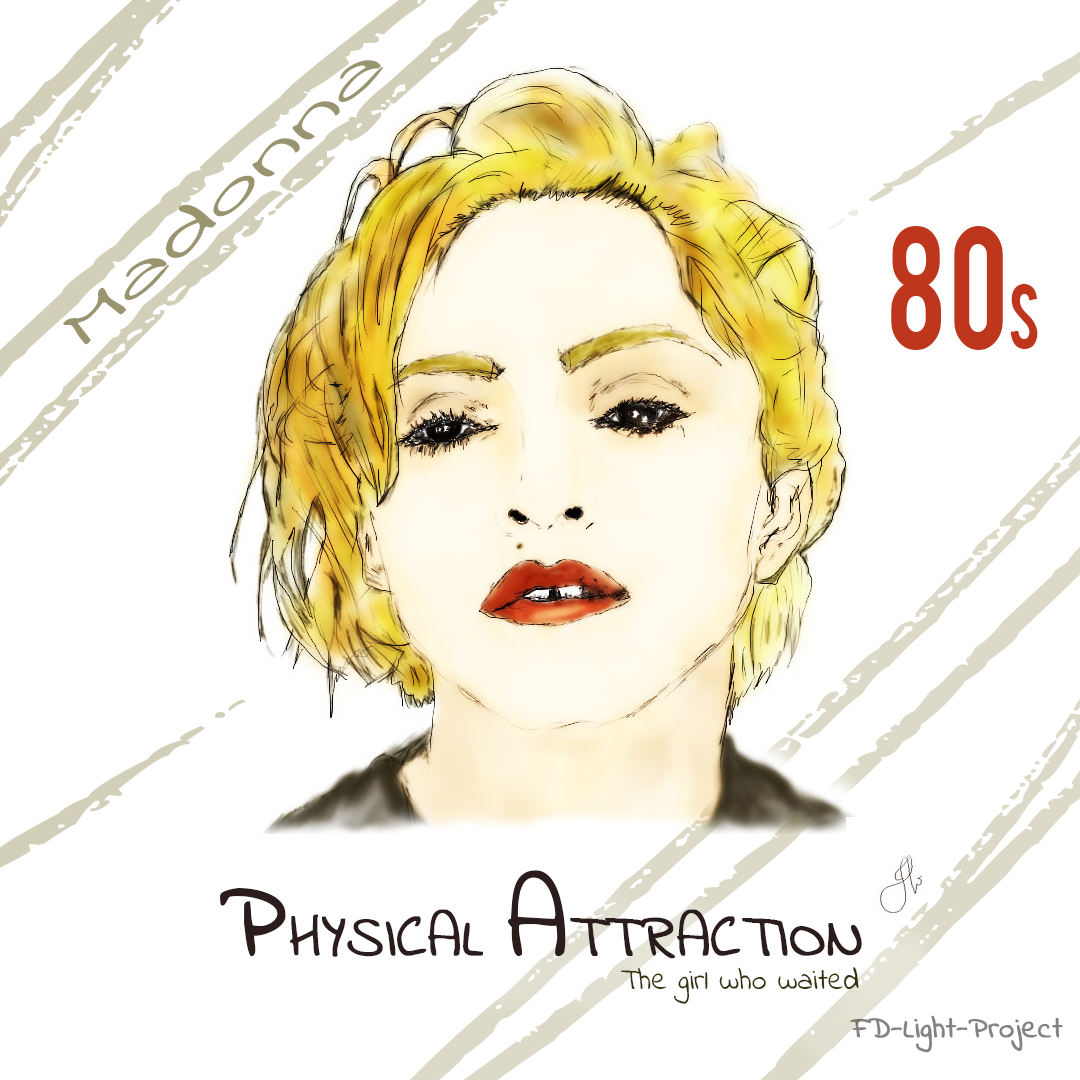 Madonna Physical attraction- [The girl who waited] - FD-Light-Project
