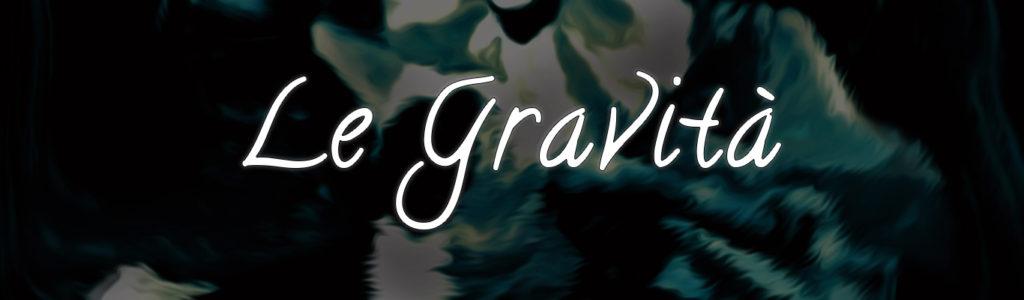 Le gravità
