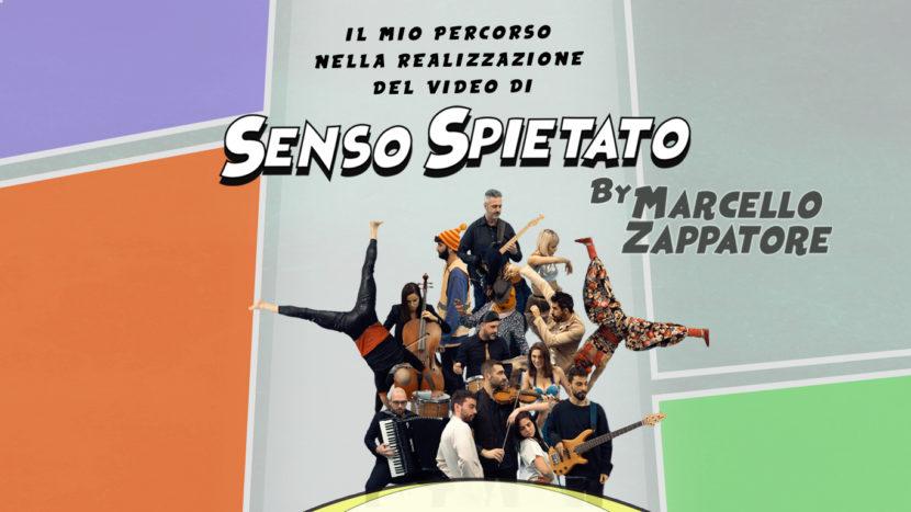 Il video di Senso Spietato di Marcello Zappatore